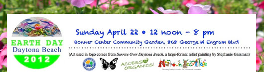 Bonner Center, Access to Organics, Midtown EcoVillage & CSI Natural Compost, Mulch & TopSoil Celebrate Earthday 2012 in Daytona Beach, FL.